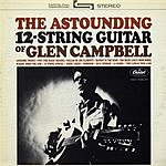 Glen Campbell The Astounding 12-String Guitar Of Glen Campbell