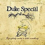 Duke Special Everybody Wants A Little Something (3-Track Maxi-Single)