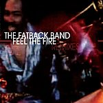 The Fatback Band Feel The Fire (Remixes)