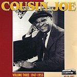Cousin Joe All His Recordings: 1945-1955, Vol.3