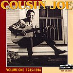 Cousin Joe All His Recordings: 1945-1955, Vol.1