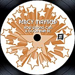 Percy Mayfield How Wrong Can A Good Man Be (Single)