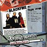 Blackfire Beyond Warped: Live Music Series