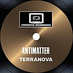 Terranova Antimatter (2-Track Single)