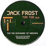 Jack Frost Tom Tom EP