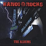 Hanoi Rocks Lightnin' Bar Blues: The Albums, 1981-1984 (6-Disc Box Set)
