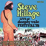 Steve Hillage Live At Deeply Vale Free People's Festival 1978