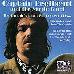 Captain Beefheart The Captain's Last Live Concert Plus...
