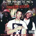 Ultramagnetic MC's Smack My Bitch Up (Parental Advisory)