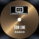 Rasco Thin Line / Gunz Still Hot Remix (6-Track Single)