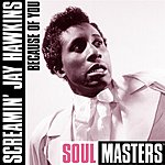 Screamin' Jay Hawkins Because Of You