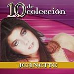 Jeanette 10 De Colección: Jeanette
