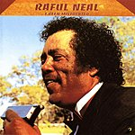 Raful Neal I Been Mistreated