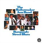 Boilermaker Jazz Band Burgundy Street Blues