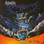 Shadowfax Magic Theater