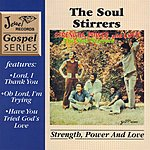 The Soul Stirrers Strength, Power And Love