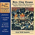 Rev. Clay Evans God Will Supply