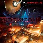 DJ Disciple Work It Out (3-Track Remix Maxi Single)