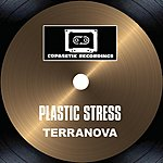Terranova Plastic Stress (Single)