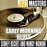 Sidney Bechet Early Morning Blues