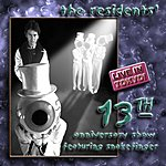 The Residents The 13th Anniversary Show: Live In Tokyo