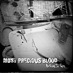 Most Precious Blood Nothing In Vain