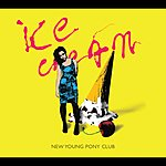 New Young Pony Club Ice Cream (Single)