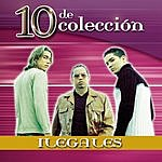 Ilegales 10 De Colección: Ilegales