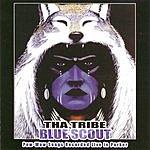 Tha Tribe Blue Scout