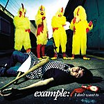 Example I Don't Want To (Radio Version)