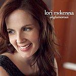 Lori McKenna Unglamorous (Single)