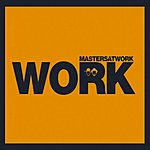 Masters At Work Work (5-Track Maxi-Single)