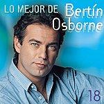Bertin Osborne Lo Mejor De Bertin Osborne