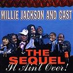 Millie Jackson The Sequel: It Ain't Over