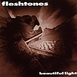 Fleshtones Beautiful Light