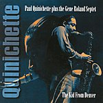 Paul Quinichette The Kid From Denver: Tenor Sax Sessions From The Rare Dawn Series