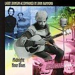Larry Johnson Midnight Hour Blues