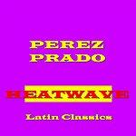 Pérez Prado Heat Wave
