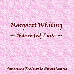 Margaret Whiting Haunting Love