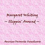 Margaret Whiting Slippin' Around