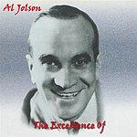 Al Jolson The Excellence Of Al Jolson