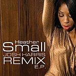 Heather Small Josh Harris Remix EP