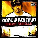 Dom Pachino Cheap Thrills (Single)