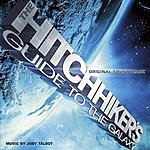 Joby Talbot The Hitchhiker's Guide To The Galaxy: Original Soundtrack