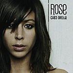 Rose Ciao Bella (Single)
