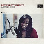 Beverley Knight After You/Time Is Now