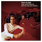 Paul Van Dyk Tell Me Why (The Riddle) (6-Track Maxi-Single)