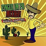 Mickie Krause Finger Im Po Mexico (7-Track Maxi-Single)