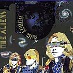 The Aliens Robot Man (Hot Chip Remix)
