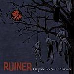 Ruiner Prepare To Be Let Down